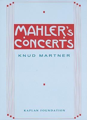 Mahler's Concerts By Martner, Knud